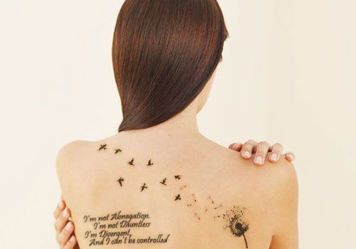 Dandelion Quote Tattoos   ... freedom seeking attitude on her back with a dandelion and quote tattoo