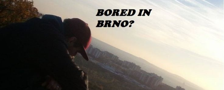 Bored in Brno? Join our adventures!