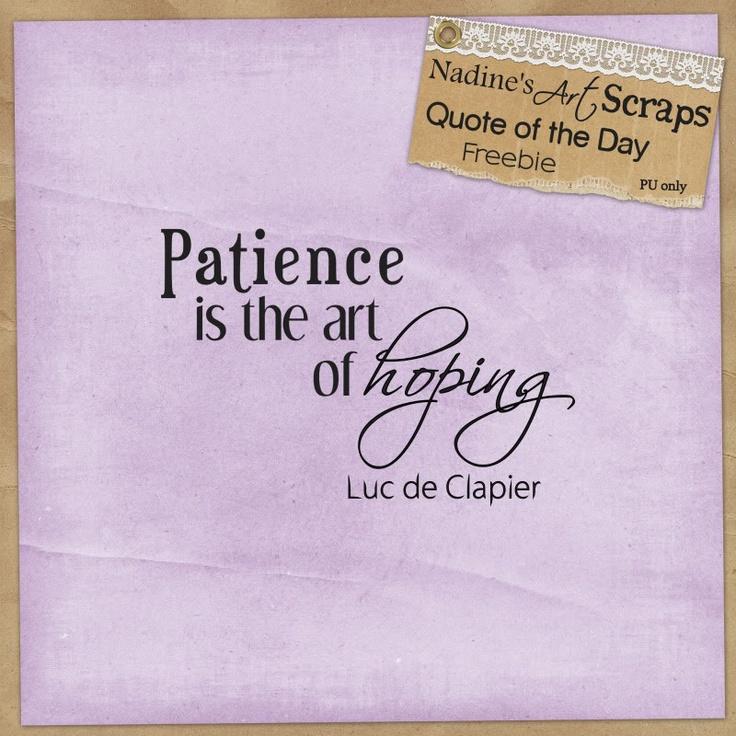 Patiences Quote