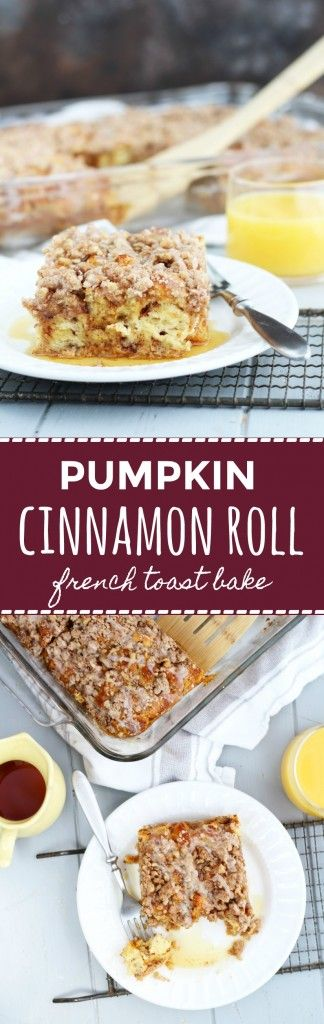 This easy, Pumpkin Cinnamon Roll French Toast bake has a pumpkin spice crumb topping.