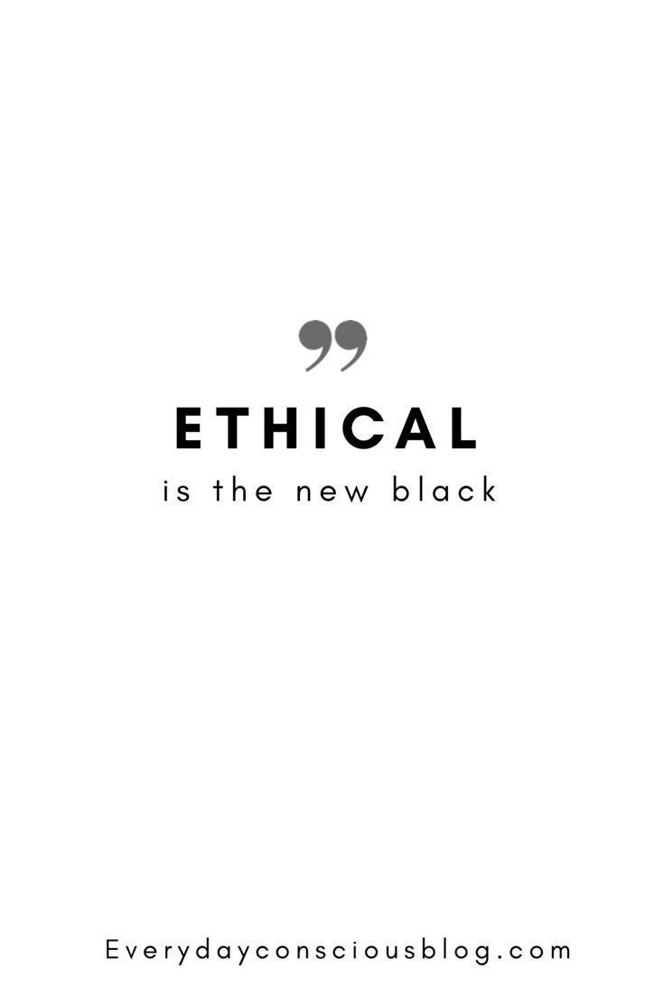 Black Ethical Second Hand Fashion Quotes In 2020 Ethical Fashion Quotes Sustainable Fashion Quotes Environmental Quotes