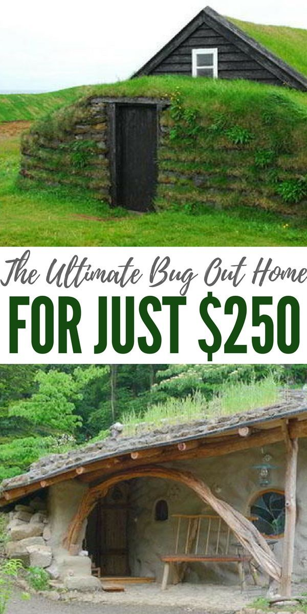 Create your own bug out home for $250