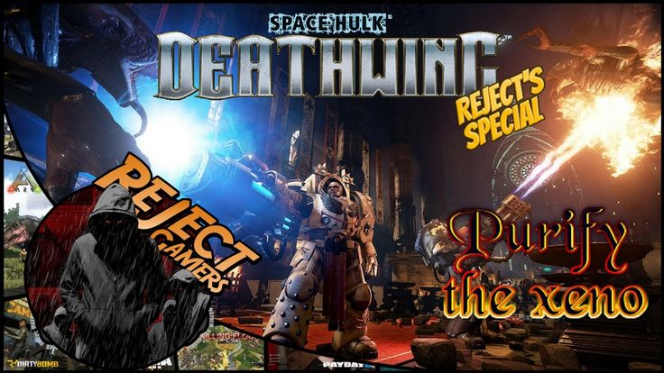 Reject Special: Space Hulk - Deathwing (Beta) - Purify the xeno!  Pc Mul...