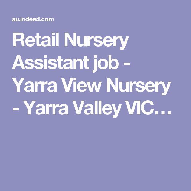 Retail Nursery Assistant job - Yarra View Nursery - Yarra Valley VIC…