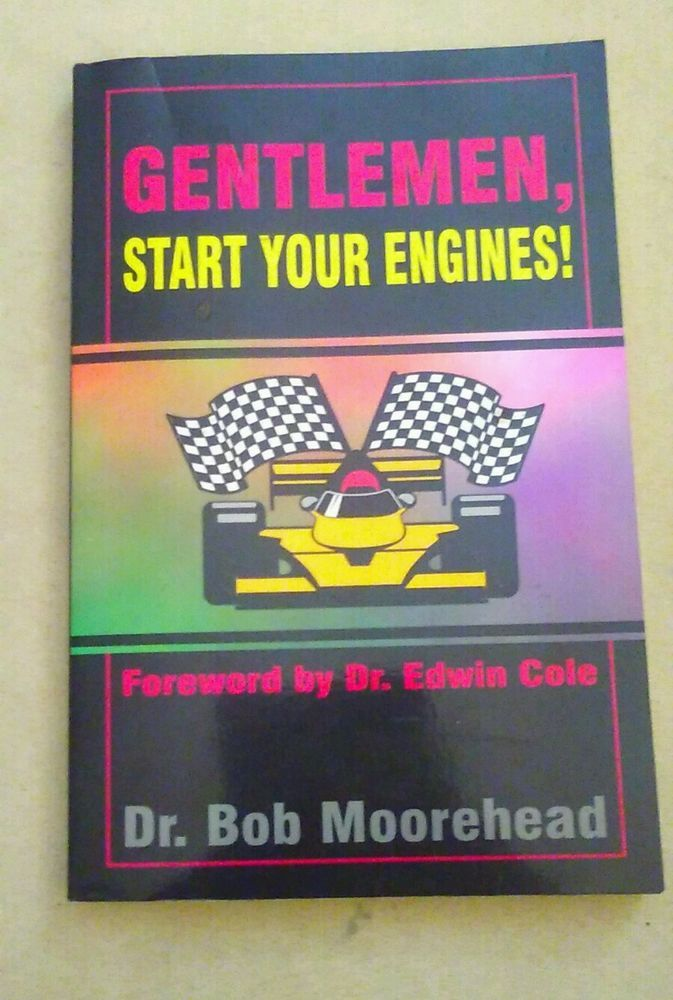 Gentlemen Start Your Engines by Bob Moorehead (1995, Paperback) in Books, Nonfiction   eBay