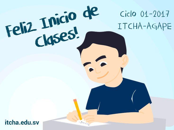 Feliz Inicio de Clases ITCHA-AGAPE Ciclo 01-2017