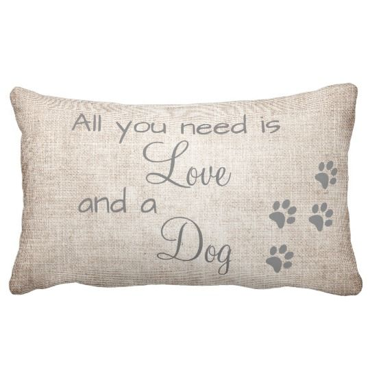 All You Need Is Love And A Dog Script Linen Look Lumbar Pillow