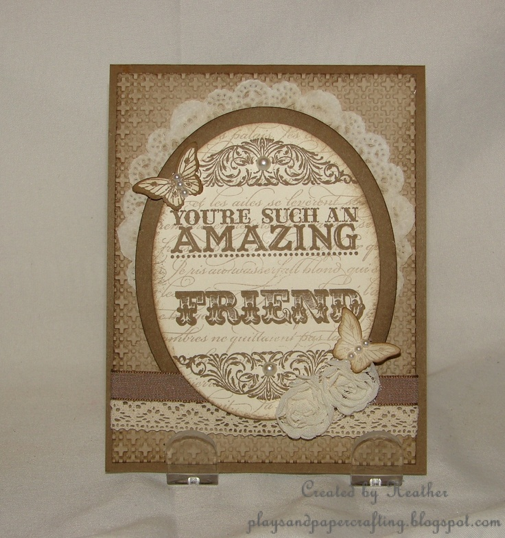 You Re An Amazing Friend: Playing With Papercrafting: You're Such An Amazing Friend