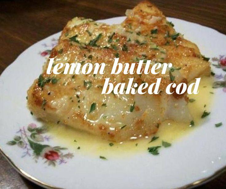 Lemon butter baked cod recipe baked cod butter and for Lemon fish recipe