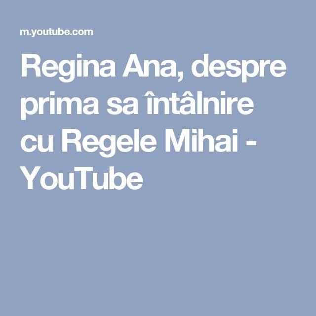 Regina Ana, despre prima sa întâlnire cu Regele Mihai - YouTube