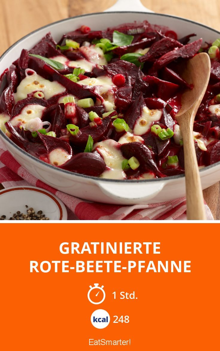 Gratinierte Rote-Beete-Pfanne - smarter - Kalorien: 248 Kcal - Zeit: 1 Std. | eatsmarter.de