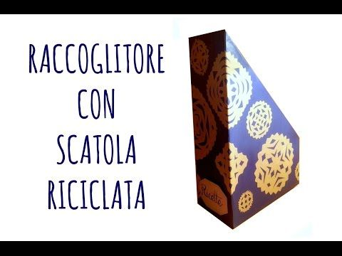 Raccoglitore di Carta con Scatola di cereali. (Riciclo Creativo)Arte per Te - YouTube