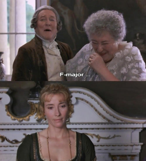 """Sir John Middleton: And I believe I know what key you will sing in. """"F"""" major. - Sense and Sensibility (1995)"""