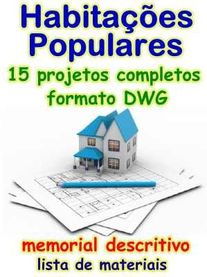 15 Projetos de Habitações Populares em formato DWG #mpsnet  #conhecimento  www.mpsnet.net #Projetos completos com planta baixa, cortes, fachadas em arquivos DWG (para ser editados com #AutoCad); com Memorial Descritivos e planilhas de relação de materiais. Veja em detalhes neste site http://www.mpsnet.net/loja/index.asp?loja=1&link=VerProduto&Produto=646