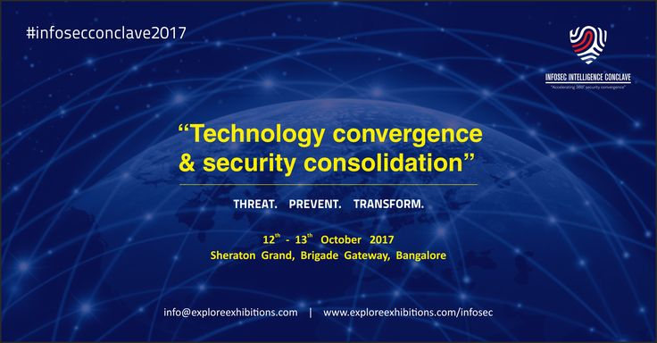 """Know more about """"Technology convergence & security consolidation"""" by attending Infosec Intelligence Conclave 2017"""