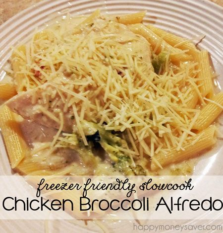 Freezer Recipe: Slow cooker Chicken Broccoli Alfredo over pasta
