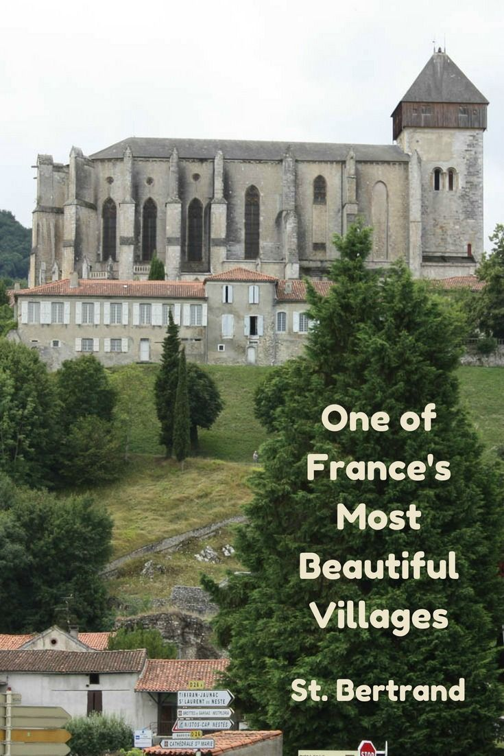 St. Bertrand de Comminges, a charming medieval town at the top of a hill in the French countryside. It is listed as one of the most beautiful villages in France. #Travel #France #charmingvilliages #medieval