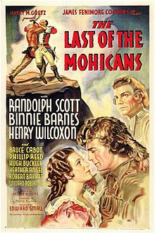 The Last of the Mohicans is a 1936 American adventure film directed by George B. Seitz and starring Randolph Scott, Binnie Barnes, and Henry Wilcoxon.[1] Based on the novel The Last of the Mohicans by James Fenimore Cooper, the film is about two young daughters of a British Commander who set out from Albany to join their father at the fort during the French and Indian War.