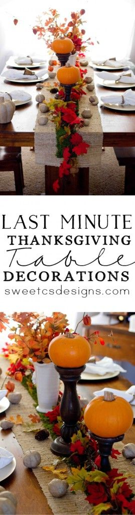 Last Minute Thanksgiving Table Decorations...I feel like this could come in handy every single year!