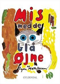 Bog, indbundet Mis med de blå øjne af Egon Mathiesen