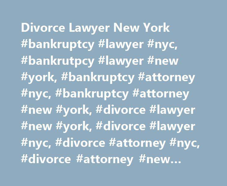Divorce Lawyer New York #bankruptcy #lawyer #nyc, #bankrutpcy #lawyer #new #york, #bankruptcy #attorney #nyc, #bankruptcy #attorney #new #york, #divorce #lawyer #new #york, #divorce #lawyer #nyc, #divorce #attorney #nyc, #divorce #attorney #new #york http://australia.nef2.com/divorce-lawyer-new-york-bankruptcy-lawyer-nyc-bankrutpcy-lawyer-new-york-bankruptcy-attorney-nyc-bankruptcy-attorney-new-york-divorce-lawyer-new-york-divorce-lawyer-nyc-div/  # Home The Law offices of Boris Nikhman PC…
