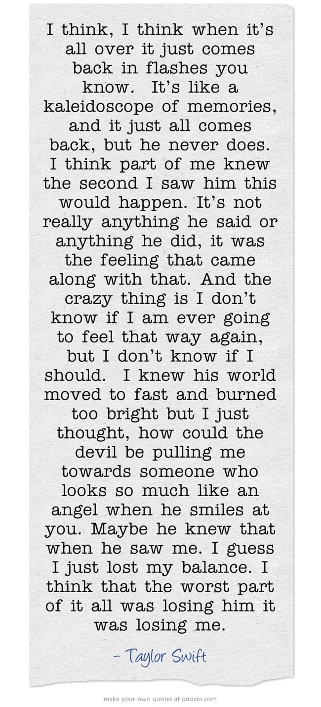 I love this Taylor Swift quote from the I Knew You Were Trouble music video <3