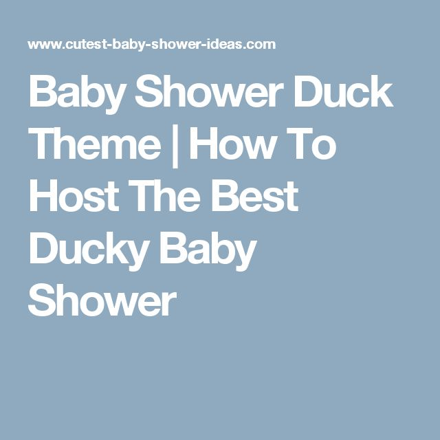 Baby Shower Duck Theme | How To Host The Best Ducky Baby Shower