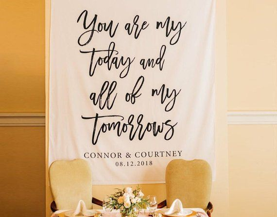 Wedding Backdrop For Reception You Are My Today And All Of My Tomorrows Wedding Background Calligraphy W Wedding Backdrop Backdrops Backgrounds Wedding Banner