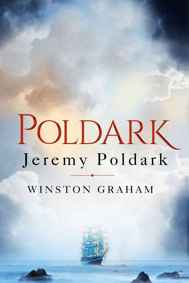 Poldark books in order - The Third Novel In The Poldark Series Jeremy Poldark Is A Heartwarming Gripping And Utterly Entertaining Saga That Brings To Life An Unforgettable Cast