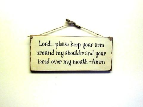 Funny Religious Saying, Wooden Sign