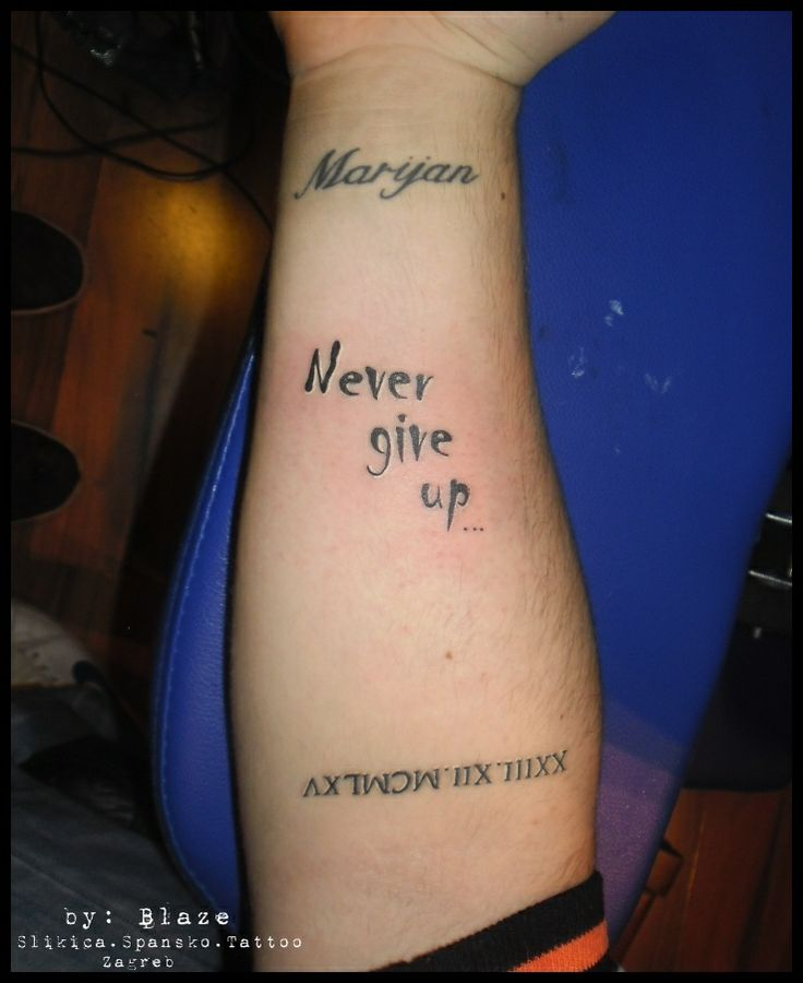 Best 20+ Tattoo Never Give Up Ideas On Pinterest