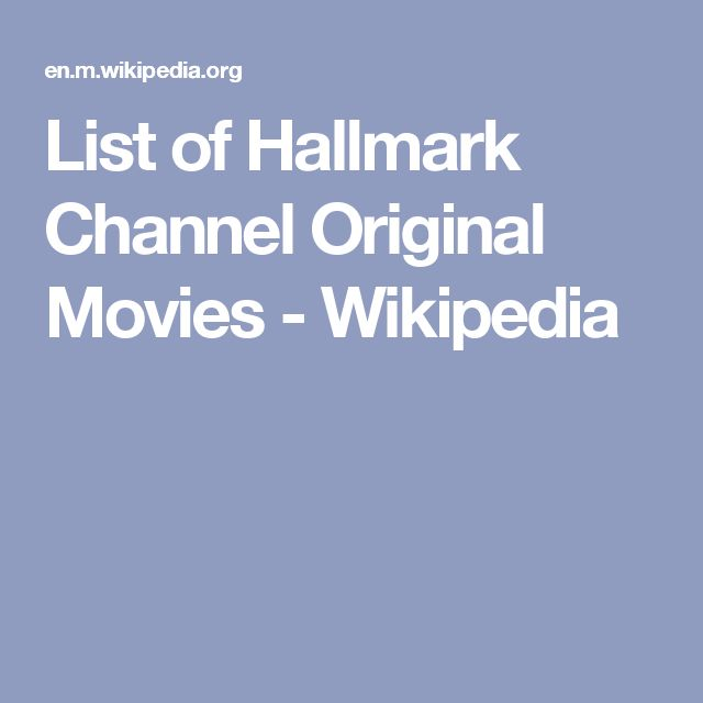 List of Hallmark Channel Original Movies - Wikipedia