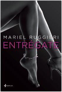 Critica del libro Entregate - Libros de Romántica | Blog de Literatura Romántica