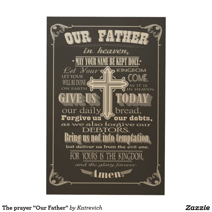 """The prayer """"Our Father"""""""