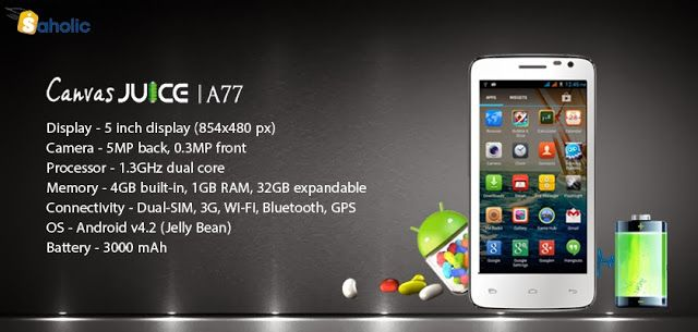 Micromax launches Canvas Juice A77, dual-core smartphone priced at Rs.7,999/-