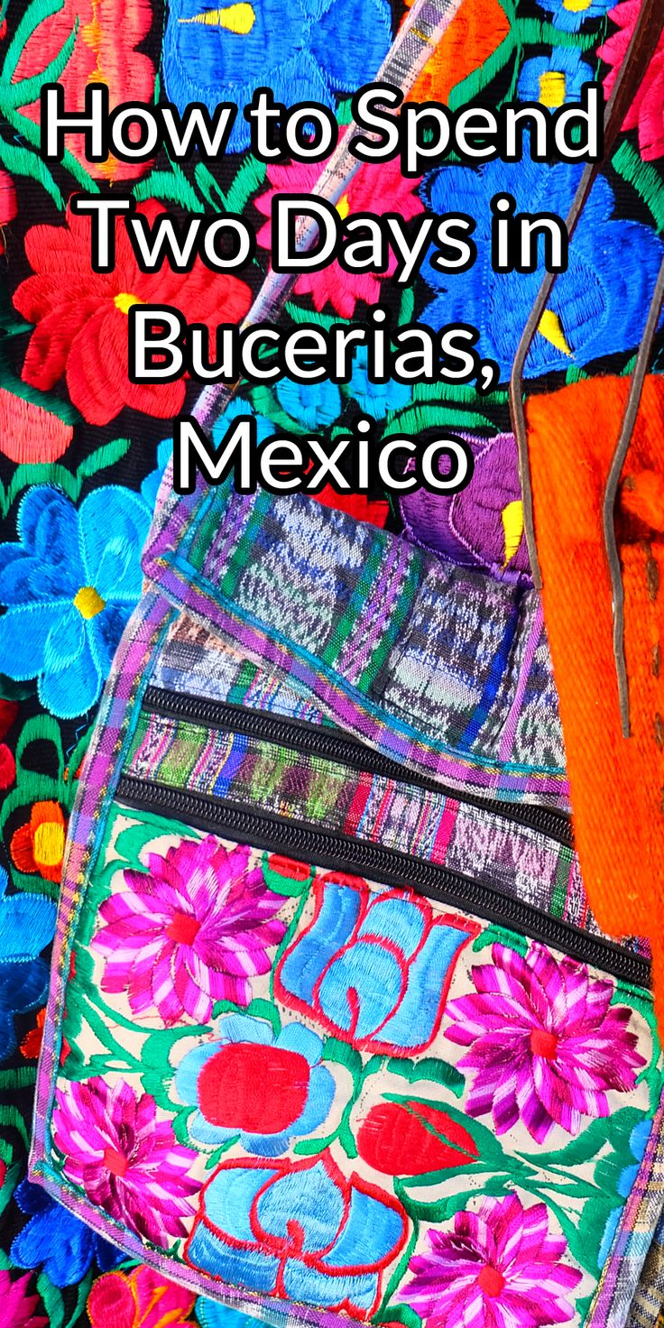 A sample itinerary of how to spend two days in Bucerias, Mexico | Twirl The Globe - Travel Blog