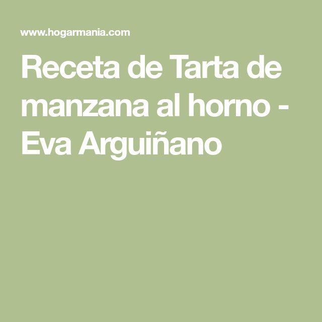 Receta de Tarta de manzana al horno - Eva Arguiñano