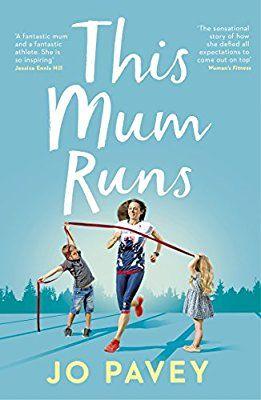 This Mum Runs: Amazon.co.uk: Jo Pavey: 9780224100434: Books