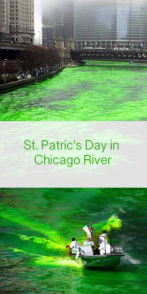 St. Patric's Day in Chicago River. http://fundailyideas.blogspot.com/2017/03/st-patrics-day-in-chicago-river.html #Chicago #Chicago_River #St_Patrics_Day #Green #River