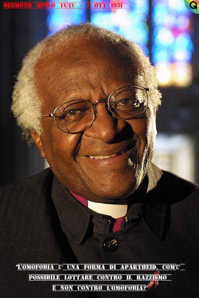 """#7ott1931 > Nasce #DesmondTutu > Arcivescovo anglicano e attivista sudafricano > """"L'omofobia è una forma di apartheid. Com'è possibile lottare contro il razzismo e non contro l'omofobia?"""""""
