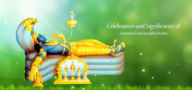 Anantha Padmanabha Vratha is an auspicious festival celebrated on 14th day of Bhadrapada Shukla Chaturdashi.  Know more about the significance and celebration of #AnanthaPadmanabhaVratha .  #BringHomeFestival