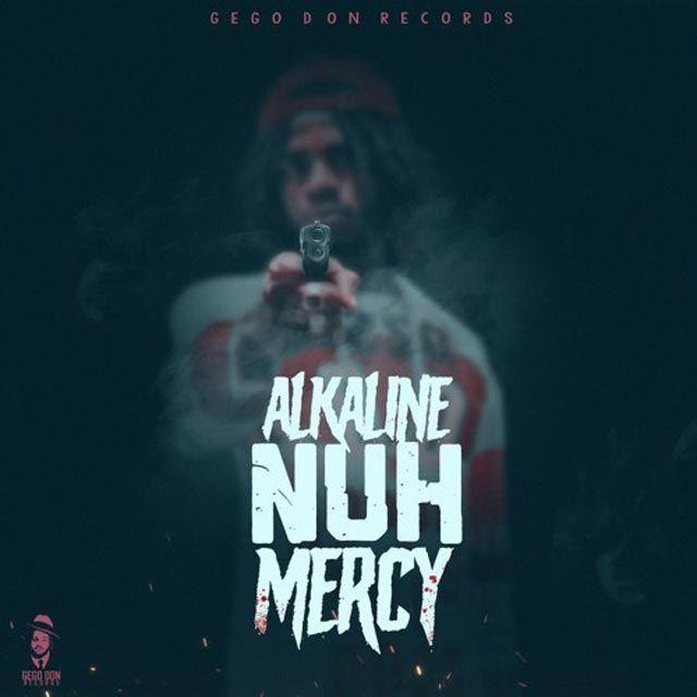 Download Mp3 Alkaline Nuh Mercy Mercy Alkaline African Music