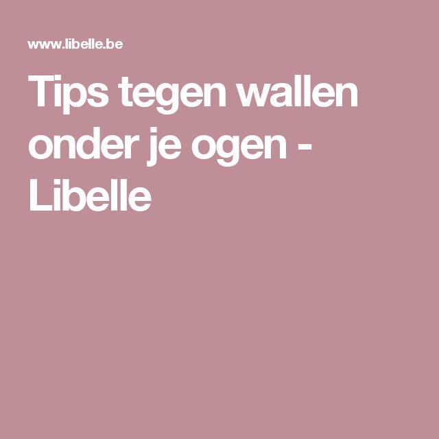Tips tegen wallen onder je ogen - Libelle