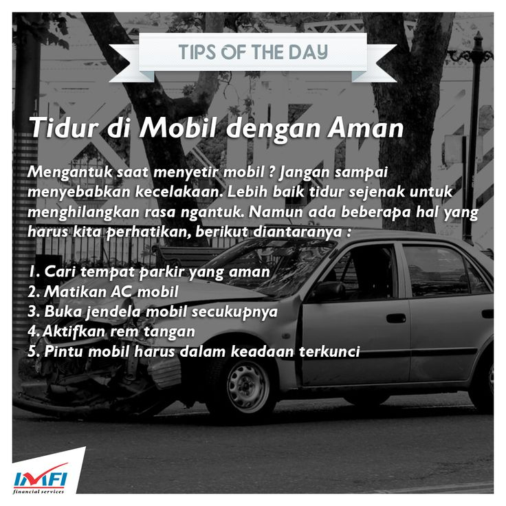 For your own safety :) #‎tips‬ ‪#‎tipsoftheday‬ ‪#‎sleep‬ ‪#‎tidur‬ ‪#‎aman‬ ‪#‎mobil‬ ‪#‎indomobil‬ ‪#‎indomobilfinance‬
