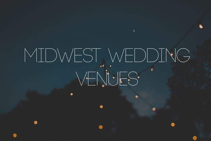 A list of the best rustic and unique wedding venues in Wisconsin