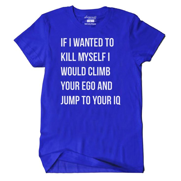 If I had a death wish... Hilariously offensive t shirt with a flattering, comfortable fit. This cool, stylish t shirt features a slim profile, which is fitted in the chest and shoulders. Made from pre