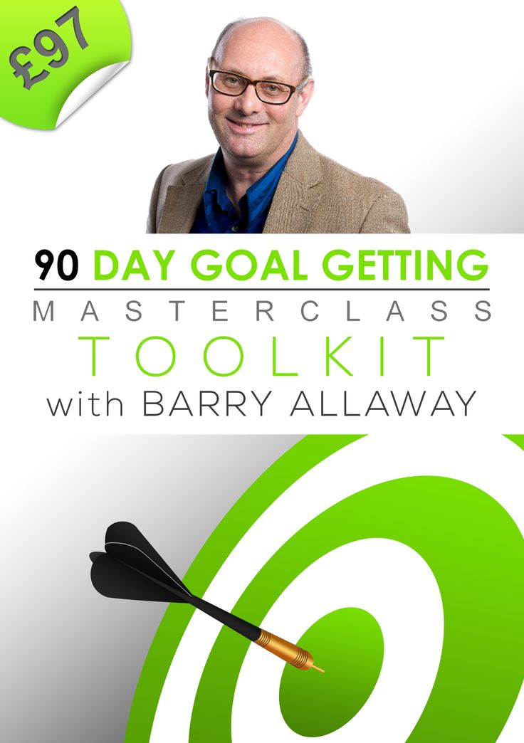 Our 90-DAy Goal Getting Masterclass from just £67 www.barry-allaway.com/products