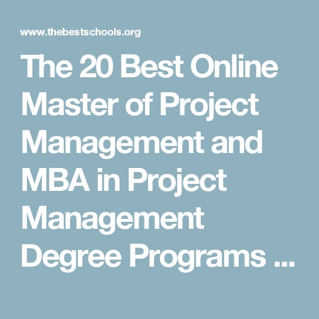 The 20 Best Online Master of Project Management and MBA in Project Management Degree Programs | The Best Schools