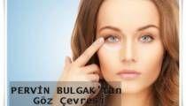 Pervin Bulgak'tan Göz Çevresi Serumu