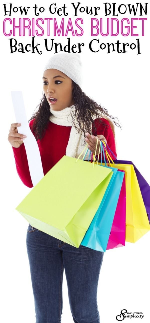 Christmas budget   blown Christmas budget   Christmas   how to budget for Christmas via @unclutteredsimplicity